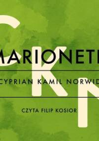 Marionetki - Norwid Cyprian Kamil