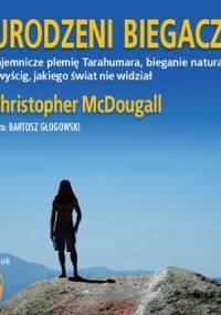 Urodzeni biegacze - McDougall Christopher