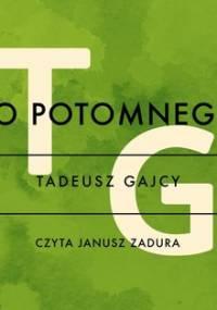Do potomnego - Gajcy Tadeusz