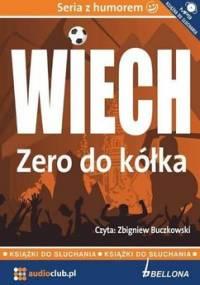 Zero do kółka - Wiechecki Stefan Wiech