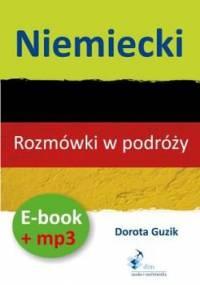 Niemiecki. Rozmówki w podróży. Ebook + mp3 - Guzik Dorota