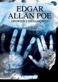 Opowieści niesamowite - Poe Edgar Allan