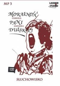 Moralność pani Dulskiej - Zapolska Gabriela