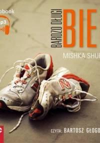 Bardzo długi bieg - Shubaly Mishka