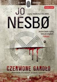Czerwone gardło. Harry Hole. Tom 3 - Nesbo Jo