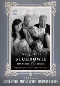 Stuhrowie. Historie rodzinne - Stuhr Jerzy
