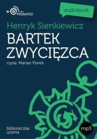 Bartek zwycięzca - Sienkiewicz Henryk