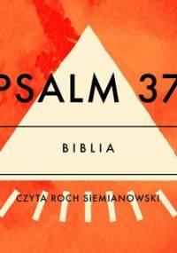 Psalm 37 - Opracowanie zbiorowe