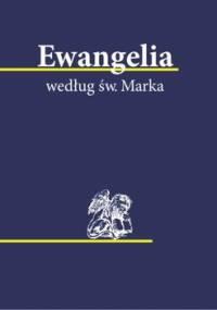 Ewangelia według św. Marka - Opracowanie zbiorowe