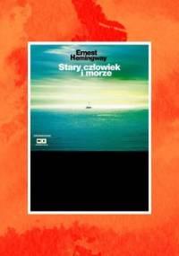 Stary człowiek i morze - Hemingway Ernest