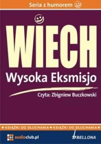 Wysoka Eksmisjo - Wiechecki Stefan Wiech