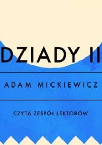 Dziady. Część 2 - Mickiewicz Adam