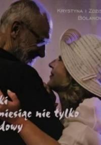 Bajki na miesiąc nie tylko miodowy - Bolanowski Zdzisław, Bolanowska Krystyna