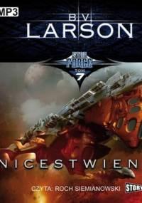 Unicestwienie. Star Force. Tom 7 - Larson B.V.