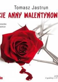 Życie Anny Walentynowicz - Jastrun Tomasz