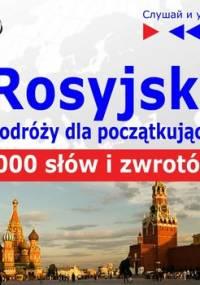 Rosyjski przed wyjazdem dla początkujących. 1000 słów i zwrotów w podróży - Guzik Dorota