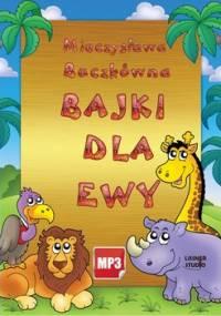 Bajki dla Ewy - Buczkówna Mieczysława