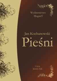 Pieśni - Kochanowski Jan