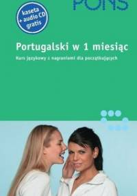 Portugalski w 1 miesiąc - Ballesta Olga, Regman Stephane, Henle Irene Teixeira V.