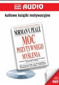 Moc pozytywnego myślenia - Peale Norman Vincent