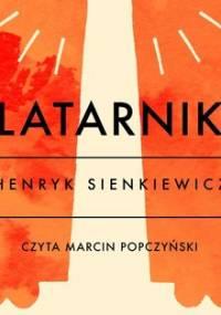 Latarnik - Sienkiewicz Henryk