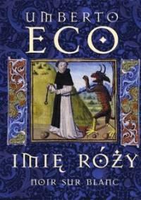 Imię róży - Eco Umberto