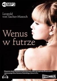 Wenus w futrze - Von Sacher-Masoch Leopold