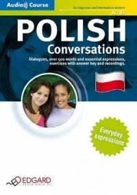 Polski. Konwersacje. Polish Conversations + CD - Opracowanie zbiorowe