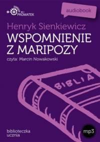 Wspomnienia z Maripozy - Sienkiewicz Henryk