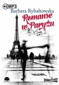 Romanse w Paryżu - Rybałtowska Barbara