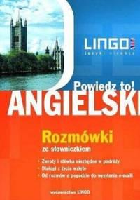 Angielski. Rozmówki. Powiedz to! + PDF - Szymczak-Deptuła Agnieszka