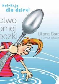 Bractwo Srebrnej Łyżeczki - Bardijewska Liliana