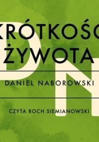 Krótkość żywota - Naborowski Daniel