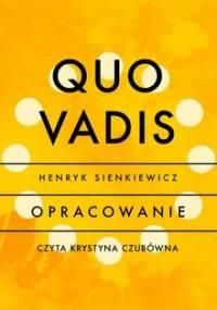 Quo vadis - opracowanie - Sienkiewicz Henryk