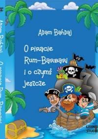 O piracie Rum Barbari - Bahdaj Adam