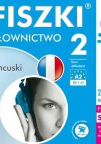 Fiszki audio. Język francuski. Słownictwo 2 - Wojsyk Patrycja