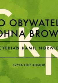 Do obywatela Johna Brown - Norwid Cyprian Kamil