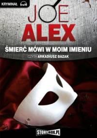 Śmierć mówi w moim imieniu - Alex Joe
