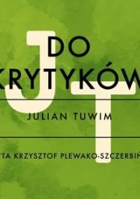 Do krytyków - Tuwim Julian