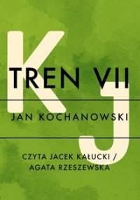 Tren XVII - Kochanowski Jan