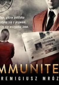 Immunitet - Mróz Remigiusz