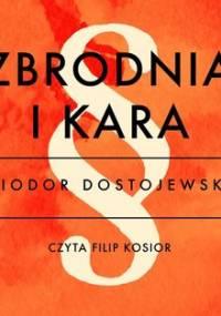 Zbrodnia i kara - Dostojewski Fiodor