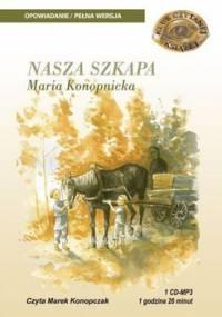 Nasza szkapa - Konopnicka Maria