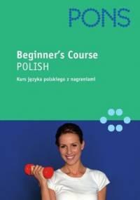 Polish For The Beginners - Dierkes Urszula, Dworkiewicz Katarzyna