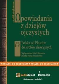 Opowiadania z dziejów ojczystych. Tom 1-5 - Gebert Gizela, Gebert Bronisław