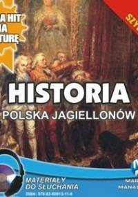 Historia. Polska Jagiellonów - Pogorzelski Krzysztof