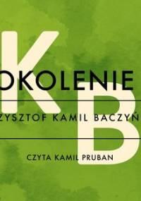 Pokolenie II - Baczyński Krzysztof Kamil