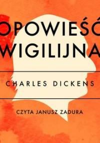 Opowieść wigilijna - Dickens Charles