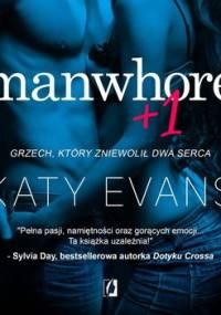 Manwhore. Tom 2. Manwhore + 1 - Evans Katy