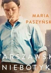Warszawski Niebotyk - Paszyńska Maria
